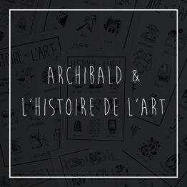 Archibald & l'histoire de l'art